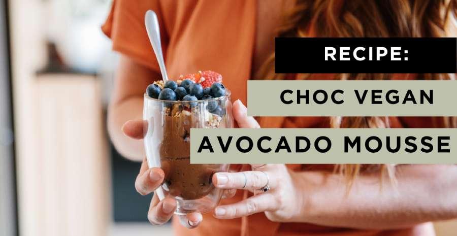 RECIPE: Vegan Avocado Mousse